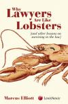 Why Lawyers Are Like Lobsters (and other lessons on surviving in the law) cover