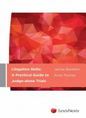 Litigation Skills: A Practical Guide to Judge-alone Trials cover