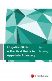 Litigation Skills: A Practical Guide to Appellate Advocacy (eBook) cover
