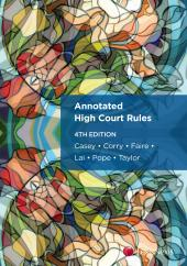 Annotated High Court Rules, 4th edition cover