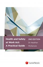 Health and Safety at Work Act: A Practical Guide, 2nd edition (eBook) cover