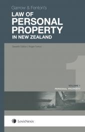 Garrow and Fenton's Law of Personal Property in New Zealand, 7th edition - Volume 1 (eBook) cover