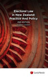 Electoral Law in New Zealand: Practice and Policy, 2nd edition cover