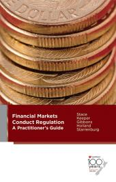 Financial Markets Conduct Regulation: A Practitioner's Guide cover