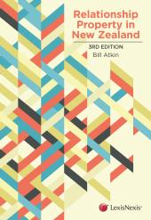Relationship Property in New Zealand, 3rd edition cover