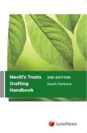 Nevill's Trusts Drafting handbook, 2nd Edition cover