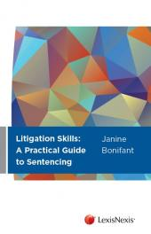 Litigation Skills: A Practical Guide to Sentencing cover