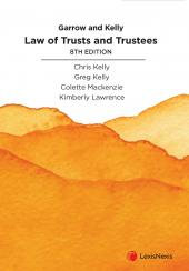 Garrow and Kelly Law of Trusts and Trustees, 8th edition cover