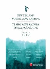 New Zealand Women's Law Journal – Te Aho Kawe Kaupapa Ture a ngā Wāhine, Volume 1 cover