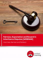 Fairness, Expectation and Reward in Inheritance Disputes [ONDEMAND] cover